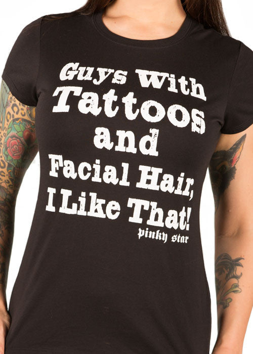 Guys With Tattoos And Facial Hair, I Like That Tee