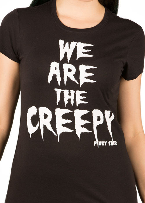 We Are The Creepy Tee