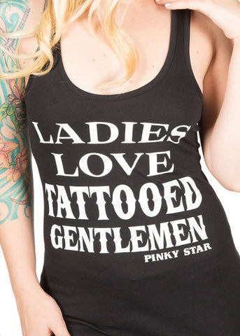 Ladies Love Tattooed Gentelmen Tank Top