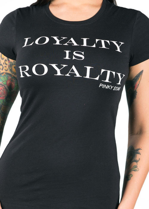 Loyalty Is Royalty Tee