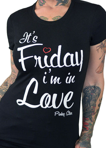 It's Friday I'm In Love Tee