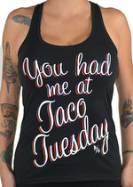 You Had Me Taco Tuesday Racerback Tank Top