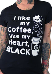 I Like My Coffee Like My Heart, Black Tee