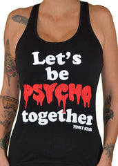 Let's Be Psycho Together Tank Top