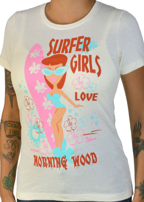 Surfer Girls Love Morning Wood Tee