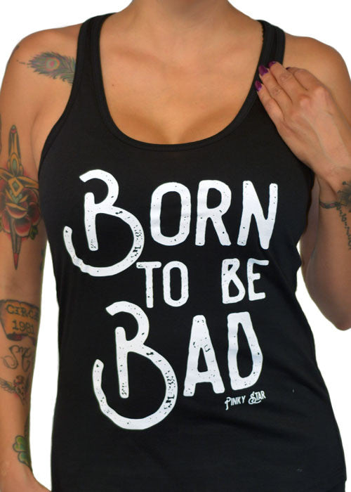 Born To Be Bad Tank Top