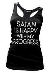 Satan Is Happy With My Progress Tank Top