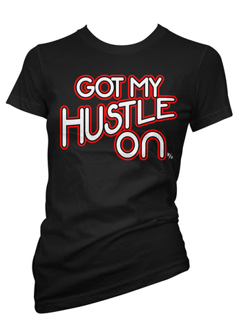 Got My Hustle On Tee