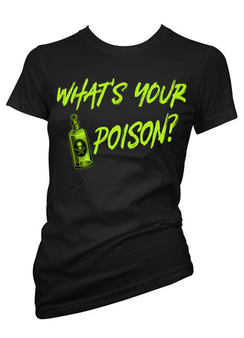 What's Your Poison Tee