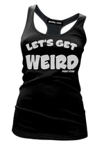 Let's Get Weird Racerback Tank Top