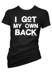 I got my own back tee- pinky star