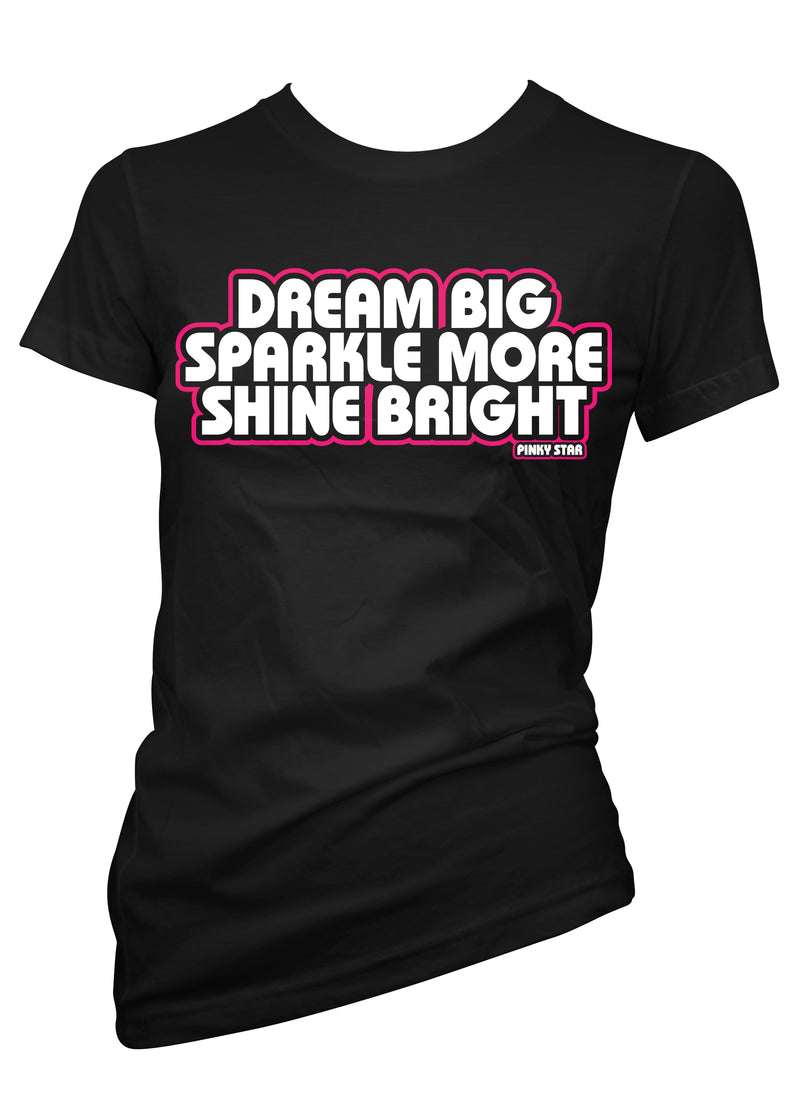 dream big sparkle more shine bright - pinky star