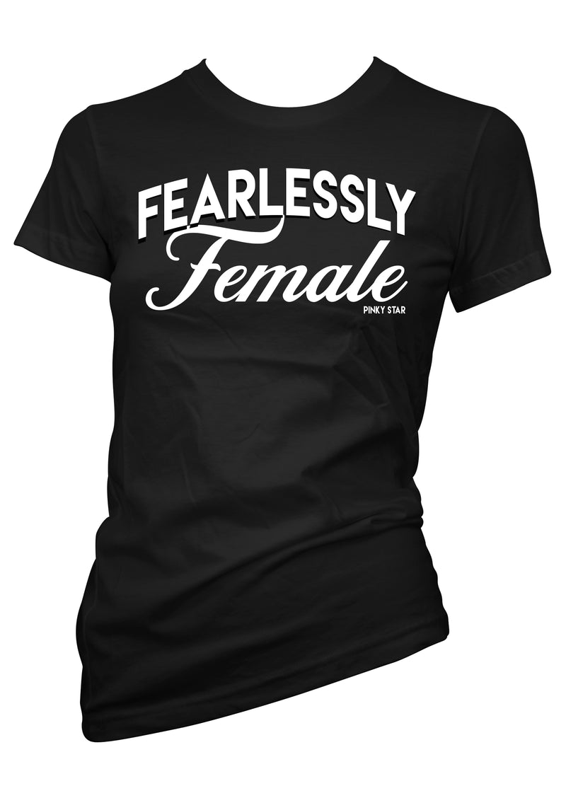 Fearlessly Female Tee