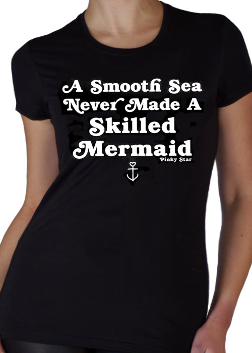 a smooth sea never made a skilled mermaid - pinky star