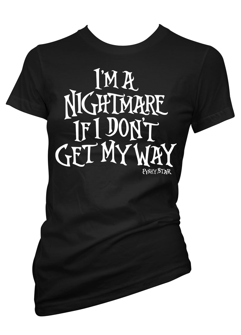 I'm a nightmare if I don't get my way - pinky star