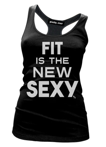 Fit Is The New Sexy Tank Top