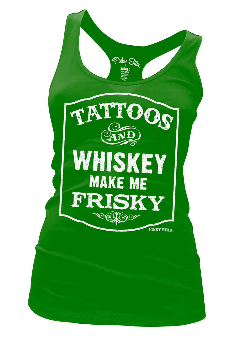 tattoos and whiskey make me frisky - pinky star