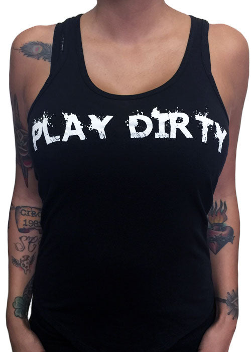 Play Dirty Tank Top