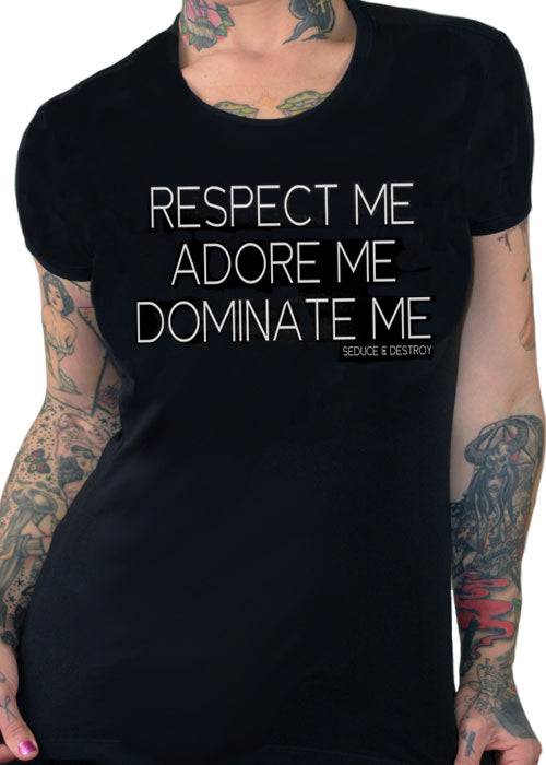 respect me adore me dominate me - pinky star - seduce and destroy