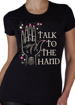 Talk To The Hand Tee