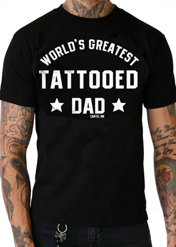 World's Greatest Tattooed Dad