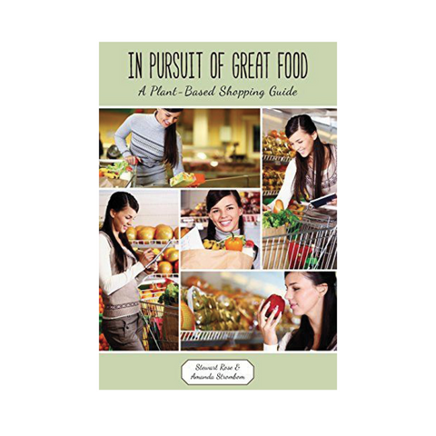 Plant-Based Grocery Shopping Guide by Stewart Rose and Amanda Strombom