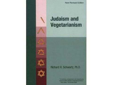 """Judaism and Vegetarianism"" by Richard Schwartz"