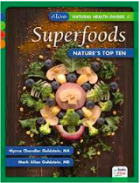 """Superfoods: Nature's Top Ten"" by Myrna and Mark Goldstein"