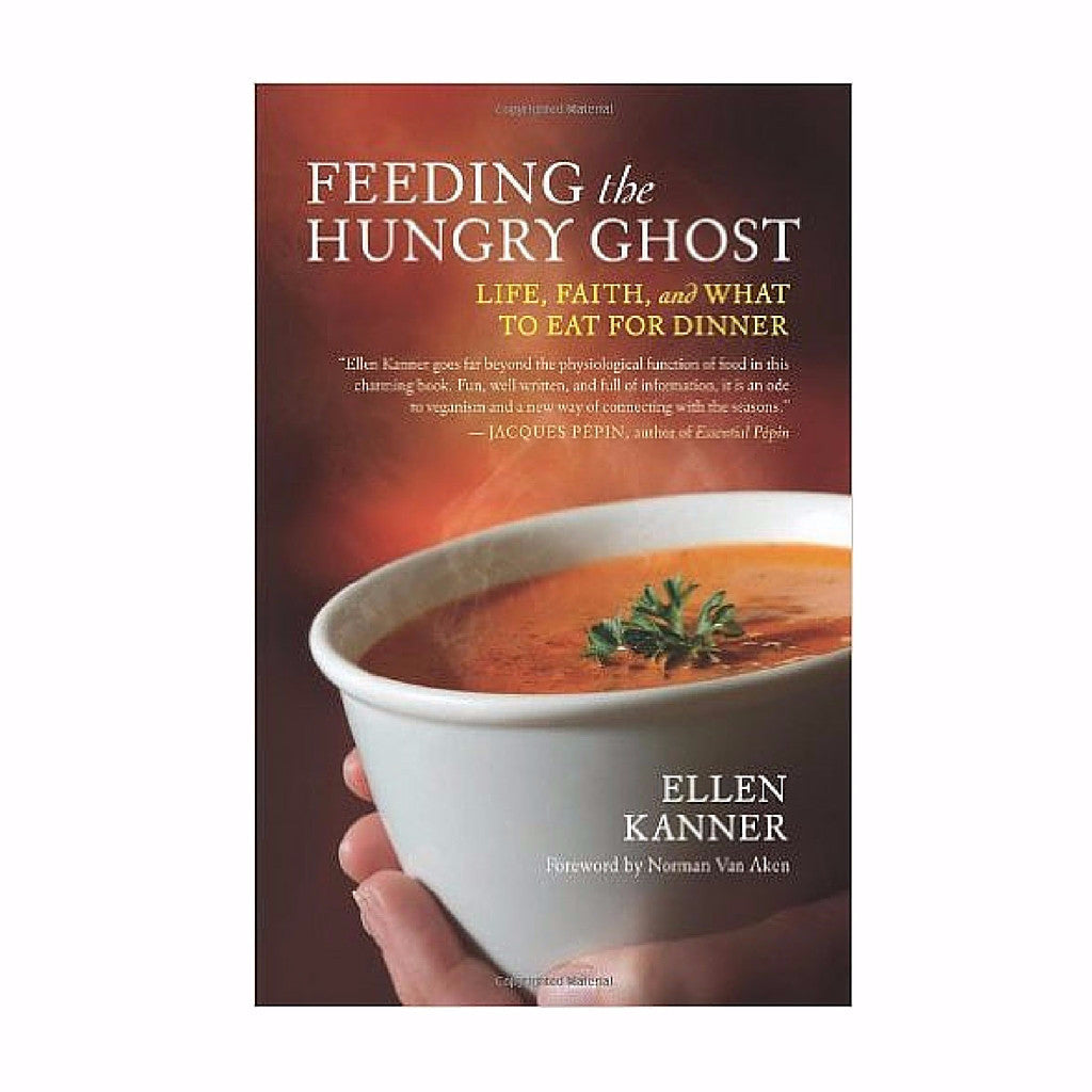 """Feeding the Hungry Ghost"" by Ellen Kanner"
