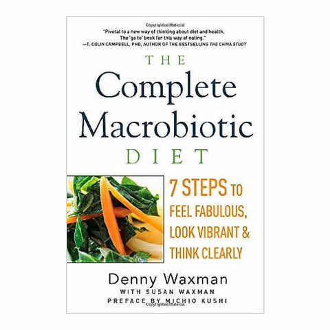 """The Complete Macrobiotic Diet"" by Denny Waxman"