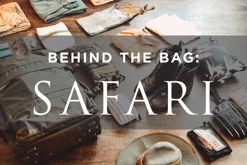 Behind the Bag: Safari