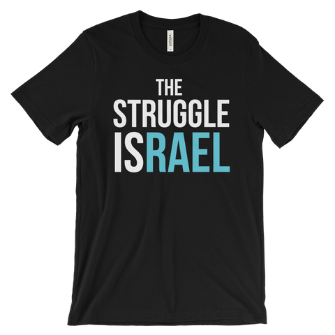 PRE ORDER The Struggle Israel T-Shirt
