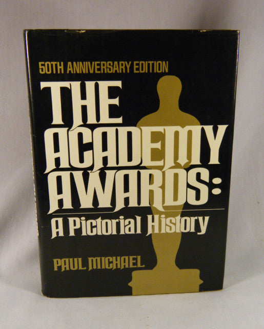 """The Academy Awards: A Pictorial History - 50th Anniversary Edition"" Book (HC)"