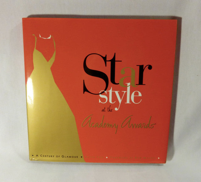 """Star Style at the Academy Awards, A Century of Glamour"" Book (HC)"