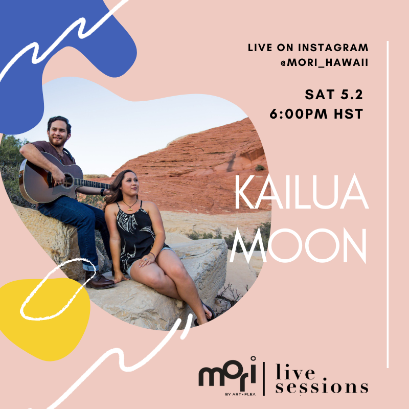 MORI LIVE SESSIONS FEATURING KAILUA MOON
