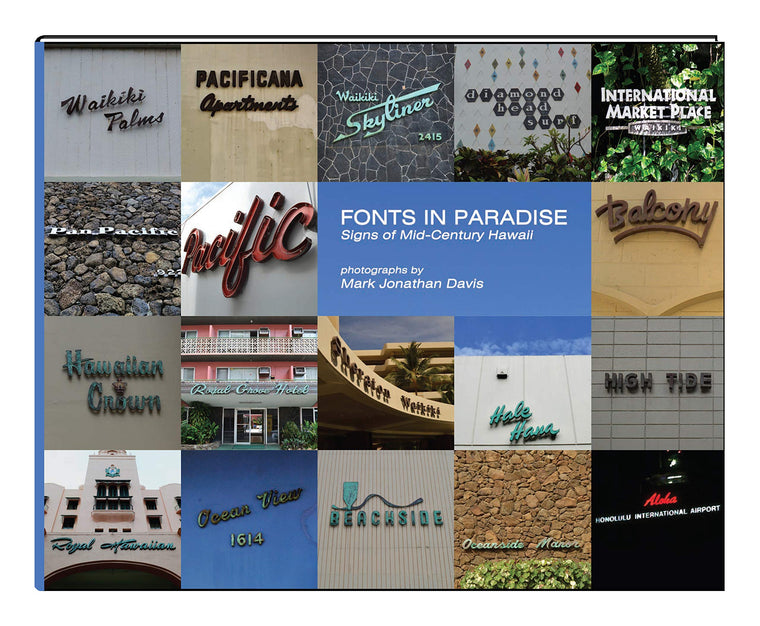 FONTS IN PARADISE: SIGNS OF MID-CENTURY HAWAII
