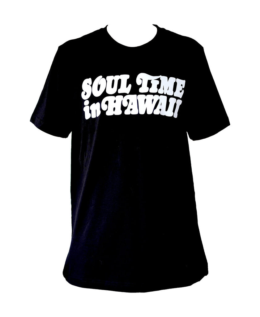 Soul Time in Hawaii Tee