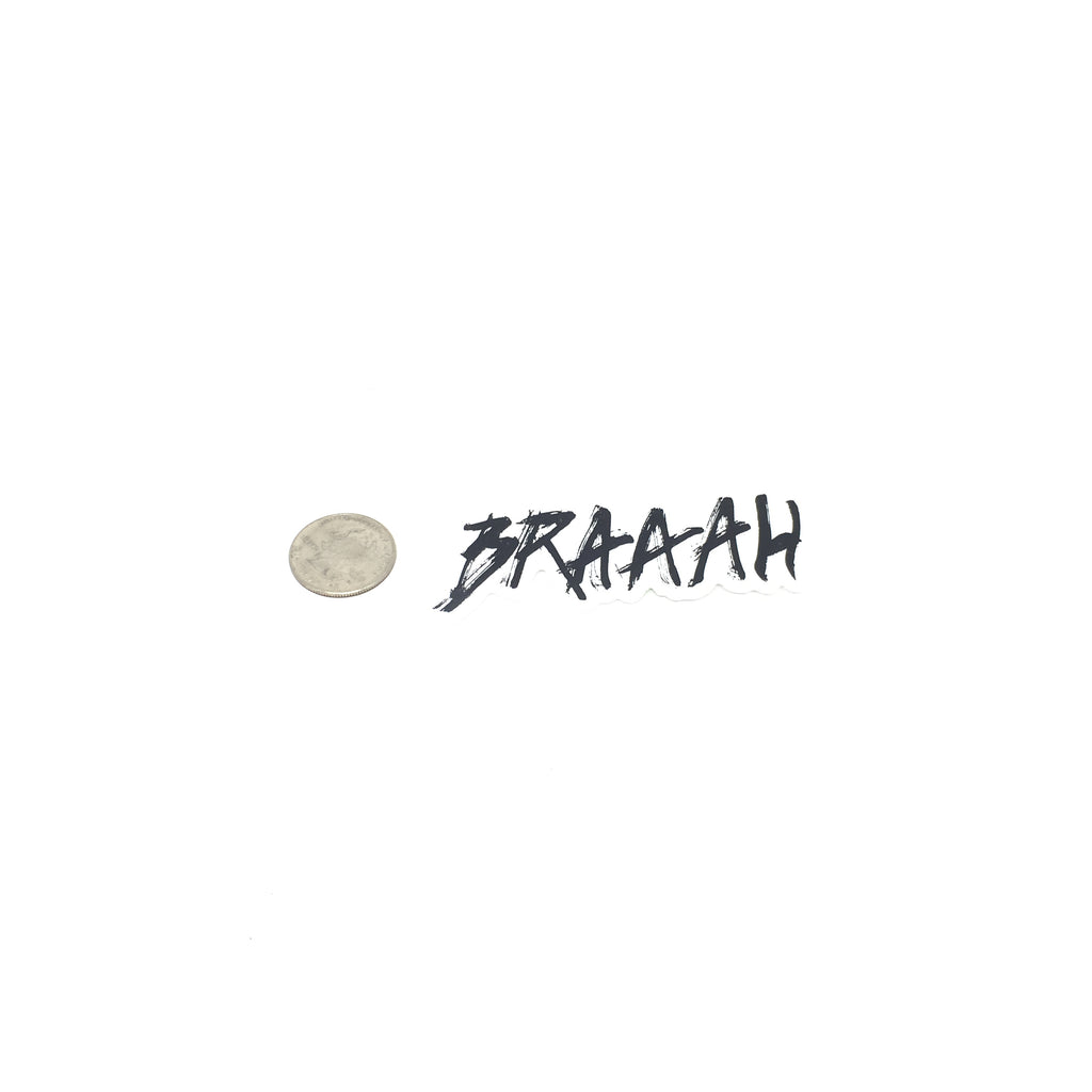 Braaah Sticker