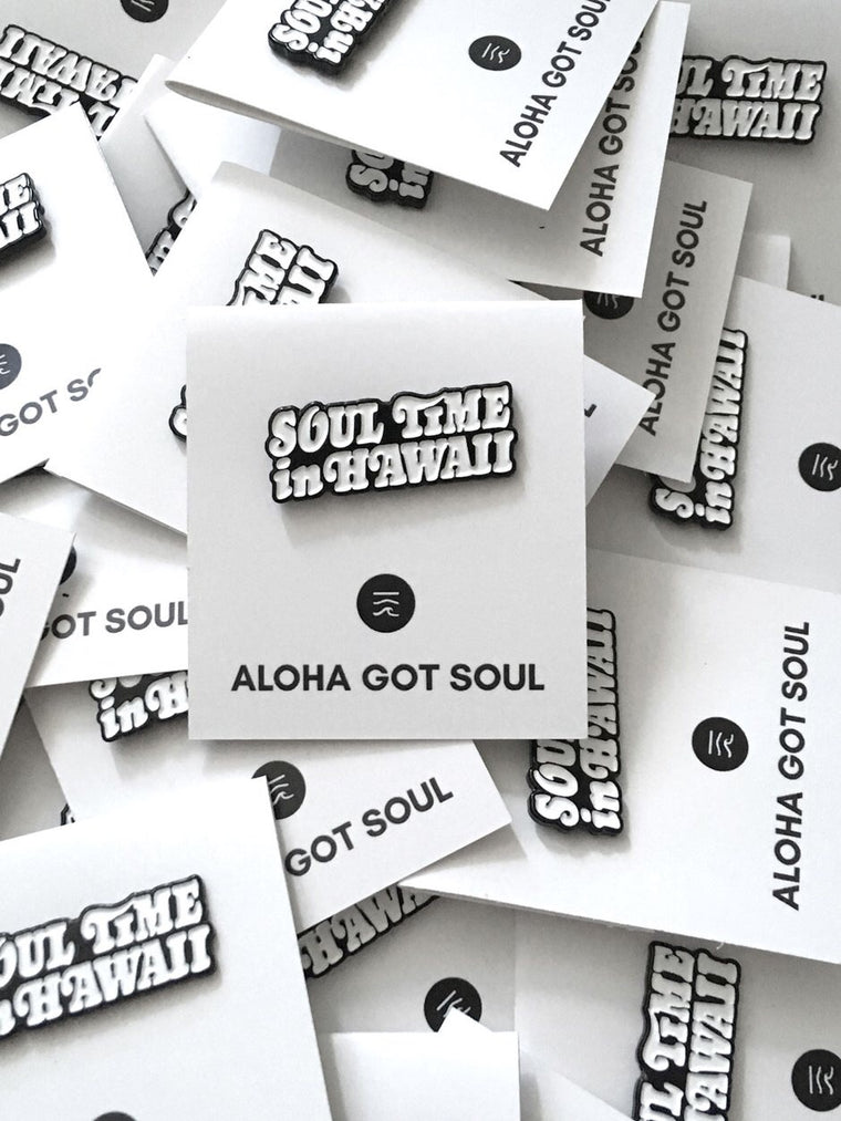 Soul Time in Hawaii Pin
