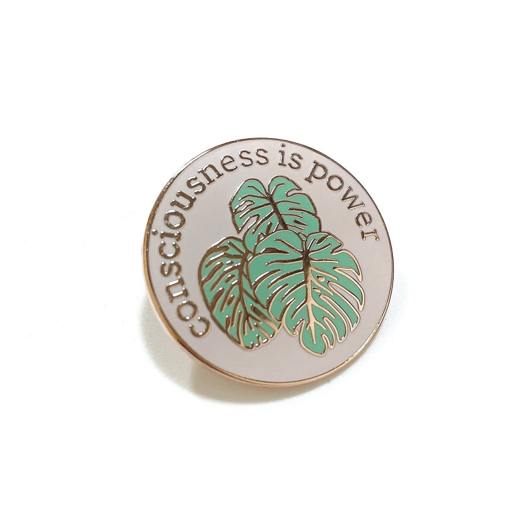 'Consciousness is Power' Enamel Pin by VENUS GURLZ