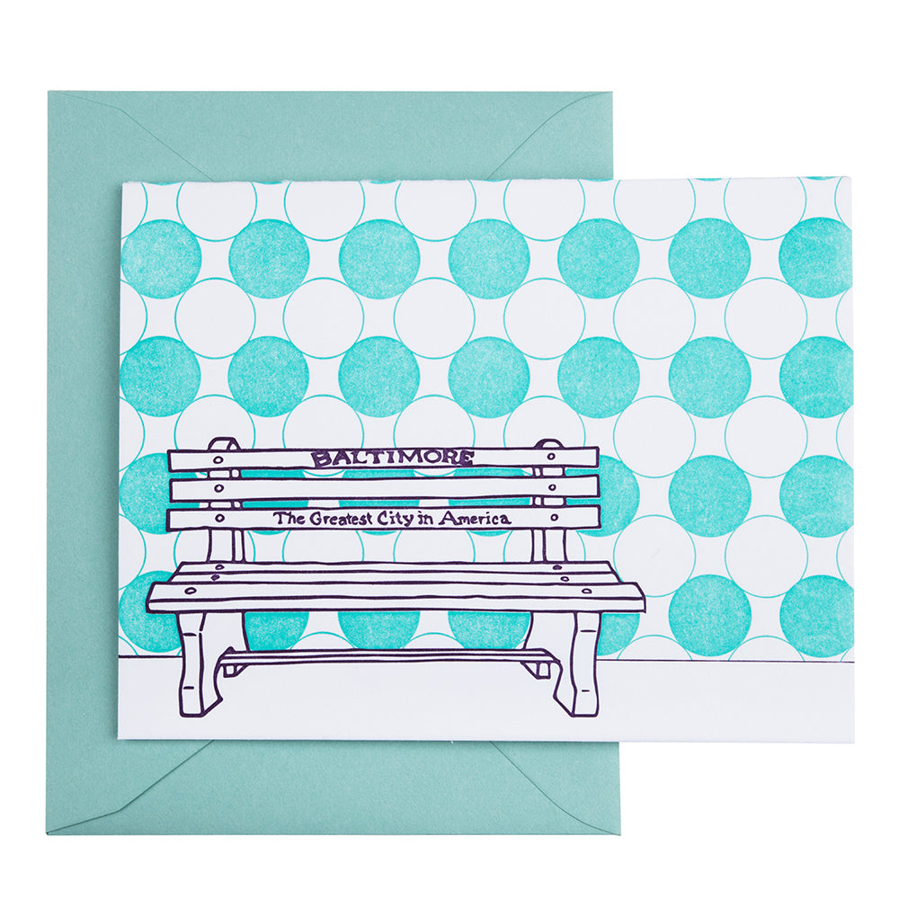 Baltimore Maryland | Greatest City In America Bench | Letterpress City Card