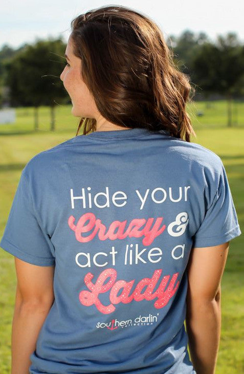 Hide Your Crazy - Southern Darlin' - 1