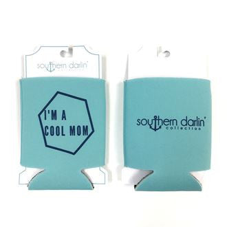 I'm A Cool Mom Can Cooler - Southern Darlin' - 1