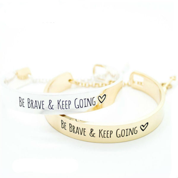 """Be Brave & Keep Going"" Bangle Bracelet - Stainless Steel"