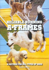 Reliable Running A-Frames - A method for all types of dogs