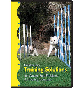 Training Solutions for Weave Pole Problems & Proofing Exercises