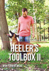 Heeler's Toolbox II with Forrest Micke