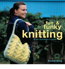 Fun and Funky Knitting book cover - I Wool Knit