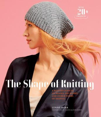 "Book cover ""The Shape of Knitting"" by Lynne Barr"