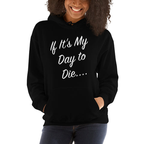 Scott's Motivational Hooded Sweatshirt